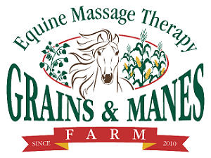 Grains & Manes Farm - Equine Massage Therapy